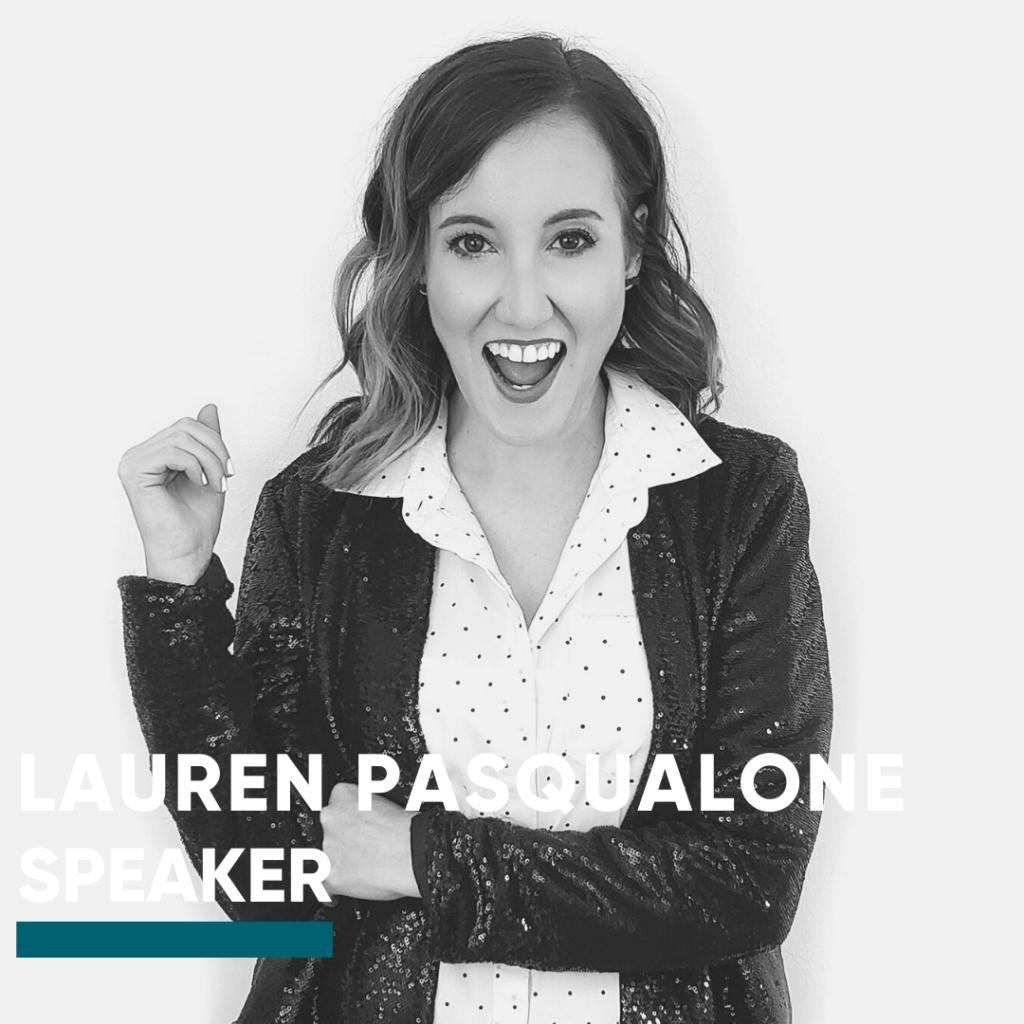 Speaker-Lauren Pasqualone