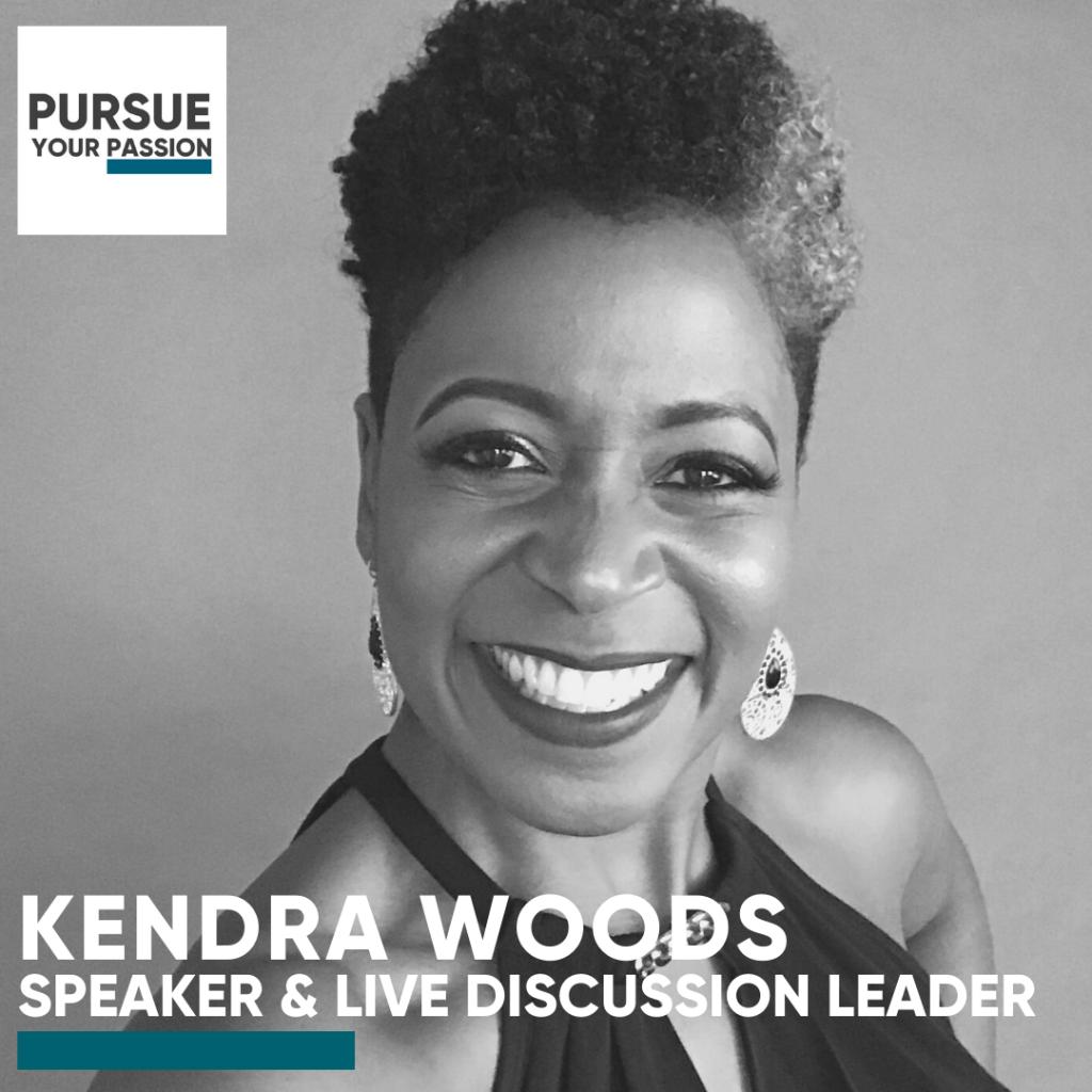 Speaker & Live-Kendra Woods