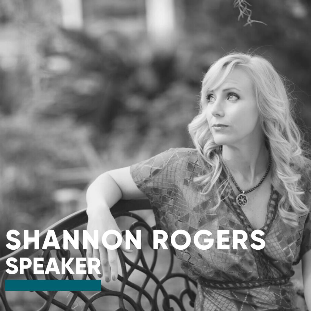 Speaker-Shannon Rogers