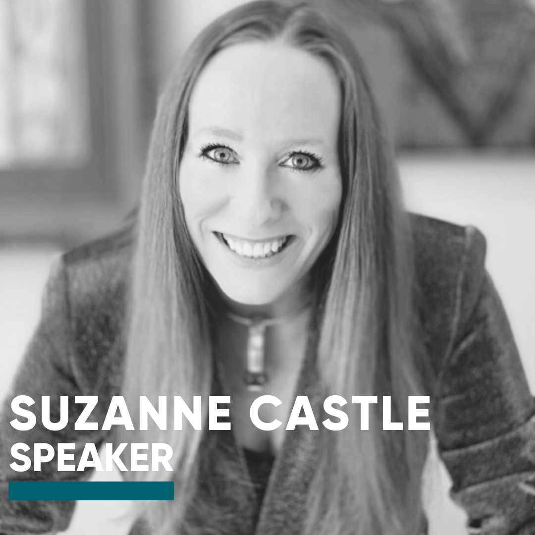 Speaker-Suzanne Castle